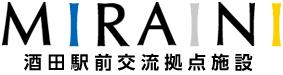 MIRAINI 酒田駅前交流拠点施設